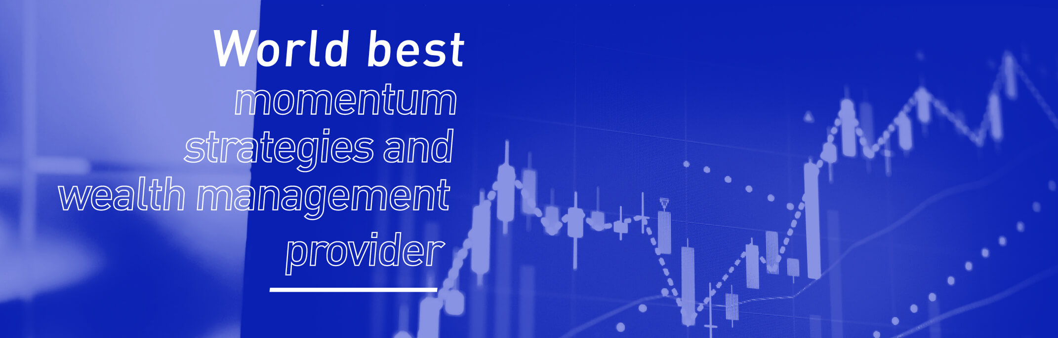 World #1 in price pattern matching and wealth management